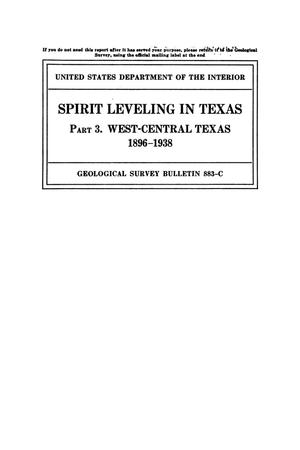 Primary view of object titled 'Spirit Leveling in Texas: Part 3. West-central Texas, 1896-1938'.