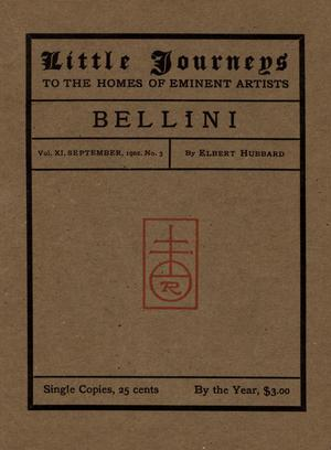Primary view of Little Journeys, Volume 11, Number 3, Bellini