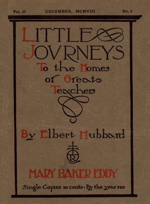 Primary view of Little Journeys, Volume 23, Number 6, Mary Baker Eddy