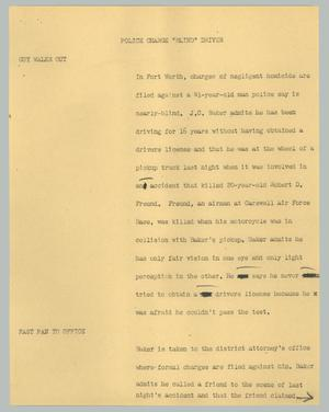"Primary view of object titled '[News Script: Police charge ""blind"" driver]'."