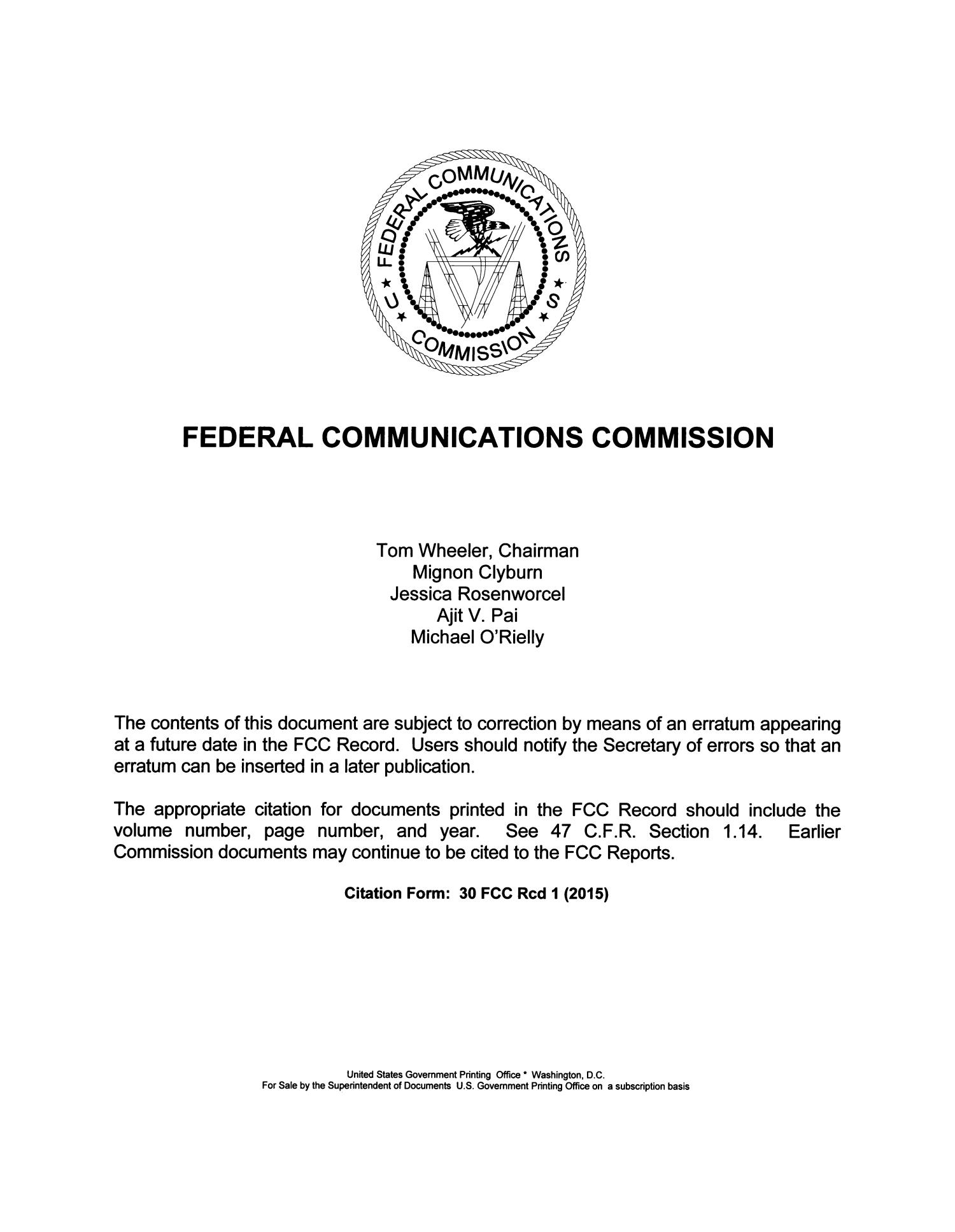FCC Record, Volume 30, No. 13, Pages 9738 to 10582, August 31 - September 25, 2015                                                                                                      Title Page