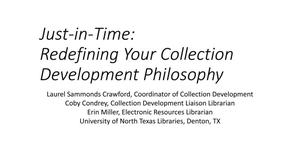 Primary view of object titled 'Just-in-Time: Redefining Your Collection Development Philosophy'.