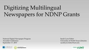 Primary view of object titled 'Digitizing Multilingual Newspapers for NDNP Grants'.