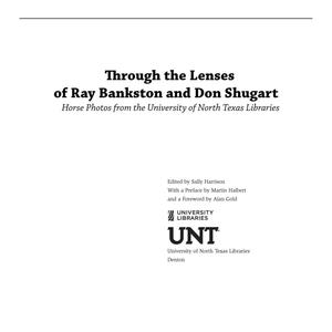 Primary view of object titled 'Through the Lenses of Ray Bankston and Don Shugart: Horse Photos from the University of North Texas Libraries'.