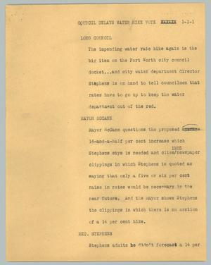 Primary view of object titled '[News Script: Council Delays water hike vote]'.