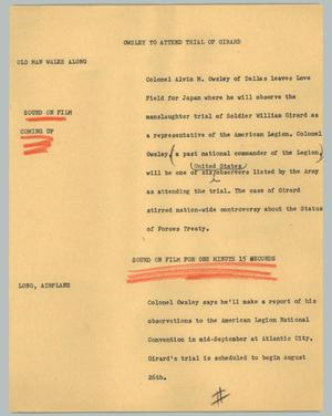 Primary view of object titled '[News Script: Owsley to attend trial of Girard]'.