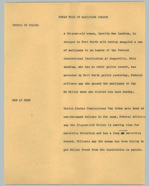 Primary view of object titled '[News Script: Woman held on marijuana charge]'.
