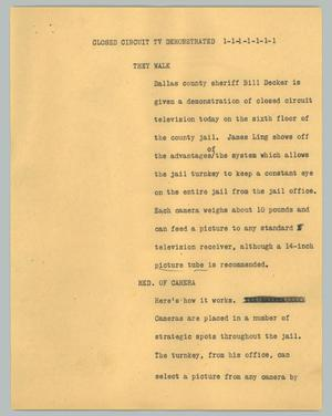 Primary view of object titled '[News Script: Closed circuit TV demonstrated]'.