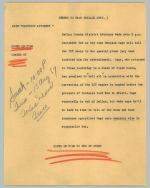 Primary view of object titled '[News Script: Jurors to hear Benjack Sept. 3]'.