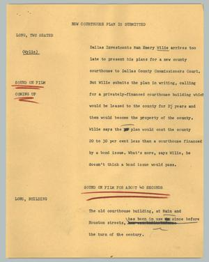 Primary view of object titled '[News Script: New courthouse plan is submitted]'.