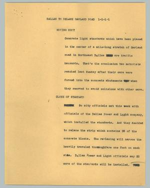 Primary view of object titled '[News Script: Dallas to relane Garland road]'.