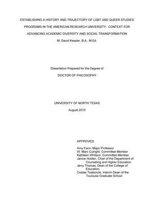 Primary view of object titled 'Establishing a History and Trajectory of LGBT and Queer Studies Programs in the American Research University: Context for Advancing Academic Diversity and Social Transformation'.