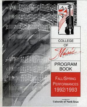 Primary view of object titled 'College of Music program book 1992-1993 Fall/Spring Performances Vol. 1'.