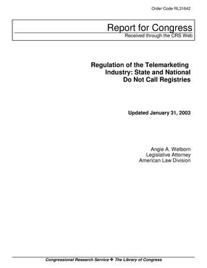 Primary view of object titled 'Regulation of the Telemarketing Industry: State and National Do Not Call Registries'.