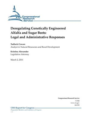 Primary view of object titled 'Deregulating Genetically Engineered Alfalfa and Sugar Beets: Legal and Administrative Responses'.