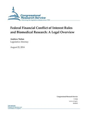 Primary view of object titled 'Federal Financial Conflict of Interest Rules and Biomedical Research: A Legal Overview'.