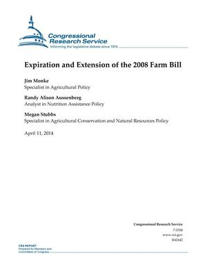 Primary view of object titled 'Expiration and Extension of the 2008 Farm Bill'.