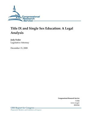 Primary view of object titled 'Title IX and Single Sex Education: A Legal Analysis'.
