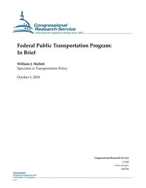 Primary view of object titled 'Federal Public Transportation Program: In Brief'.