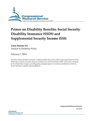 Primary view of object titled 'Primer on Disability Benefits: Social Security Disability Insurance (SSDI) and Supplemental Security Income (SSI)'.