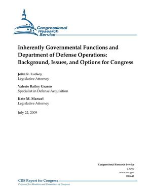 Primary view of object titled 'Inherently Governmental Functions and Department of Defense Operations: Background, Issues, and Options for Congress'.