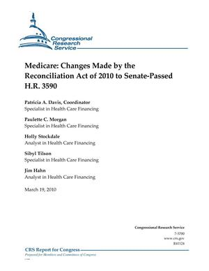 Primary view of object titled 'Medicare: Changes Made by the Reconciliation Act of 2010 to Senate-Passed H.R. 3590'.