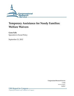 Primary view of object titled 'Temporary Assistance for Needy Families: Welfare Waivers'.