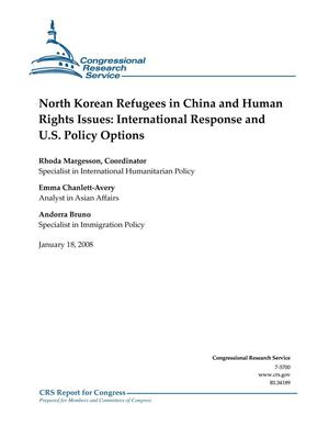 Primary view of object titled 'North Korean Refugees in China and Human Rights Issues: International Response and U.S. Policy Options'.