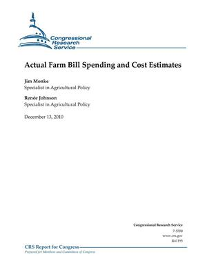 Primary view of object titled 'Actual Farm Bill Spending and Cost Estimates'.