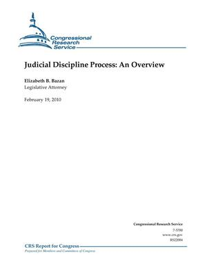 Primary view of object titled 'Judicial Discipline Process: An Overview'.