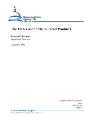 Primary view of object titled 'The FDA's Authority to Recall Products'.