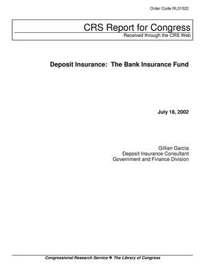 Primary view of object titled 'Deposit Insurance: The Bank Insurance Fund'.