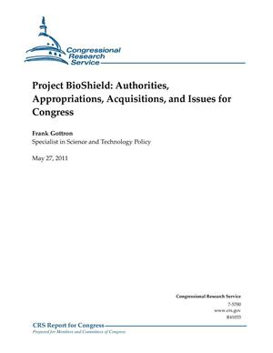 Primary view of object titled 'Project BioShield: Authorities, Appropriations, Acquisitions, and Issues for Congress'.