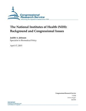 Primary view of object titled 'The National Institutes of Health (NIH): Background and Congressional Issues'.