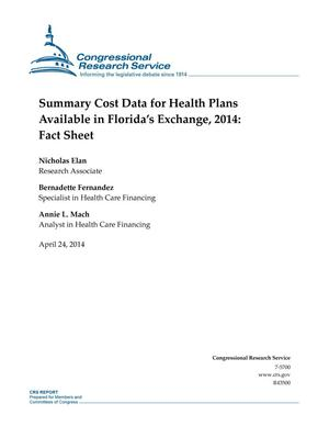 Primary view of object titled 'Summary Cost Data for Health Plans Available in Florida's Exchange, 2014: Fact Sheet'.