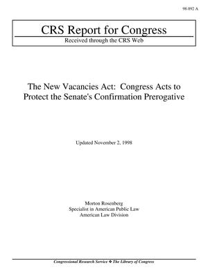 Primary view of object titled 'The New Vacancies Act: Congress Acts to Protect the Senate's Confirmation Prerogative'.