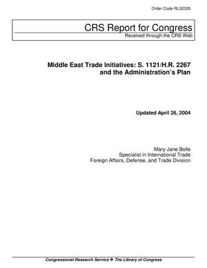 Primary view of object titled 'Middle East Trade Initiatives: S. 1121/H.R. 2267 and the Administration's Plan'.