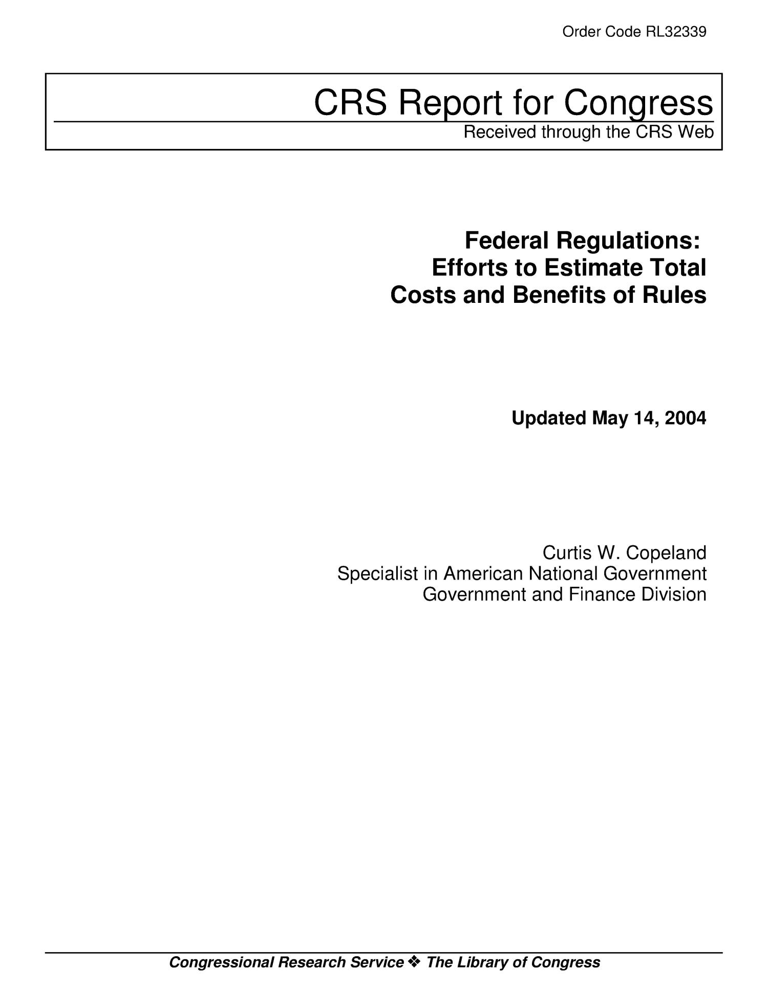 Federal Regulations: Efforts to Estimate Total Costs and Benefits of Rules                                                                                                      [Sequence #]: 1 of 21