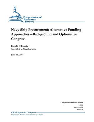 Primary view of object titled 'Navy Ship Procurement: Alternative Funding Approaches–Background and Options for Congress'.