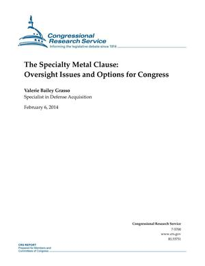 Primary view of object titled 'The Specialty Metal Clause: Oversight Issues and Options for Congress'.