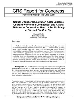 Primary view of object titled 'Sexual Offender Registration Acts: Supreme Court Review of the Connecticut and Alaska Statutes in Connecticut Dept. of Public Safety v. Doe and Smith v. Doe'.