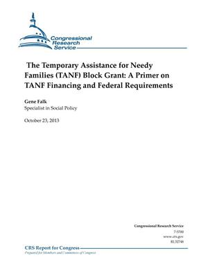 Primary view of object titled 'The Temporary Assistance for Needy Families (TANF) Block Grant: A Primer on TANF Financing and Federal Requirements'.