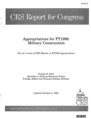 Primary view of object titled 'Appropriations for FY1996 : Military Construction One of a series of CRS Reports on FY1996 appropriations'.