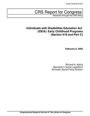 Primary view of object titled 'Individuals with Disabilities Education Act (IDEA): Early Childhood Programs (Section 619 and Part C)'.