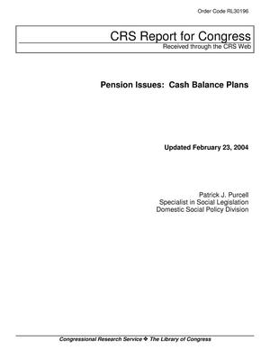 Primary view of object titled 'Pension Issues: Cash Balance Plans'.