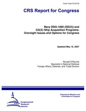 Primary view of object titled 'Navy DDG-1000 (DD(X)) and CG(X) Ship Acquisition Programs: Oversight Issues and Options for Congress'.