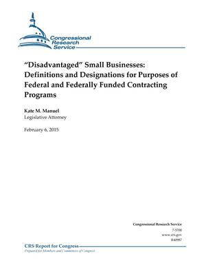 "Primary view of object titled '""Disadvantaged"" Small Businesses: Definitions and Designations for Purposes of Federal and Federally Funded Contracting Programs'."