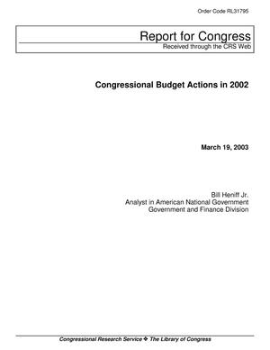Primary view of object titled 'Congressional Budget Actions in 2002'.