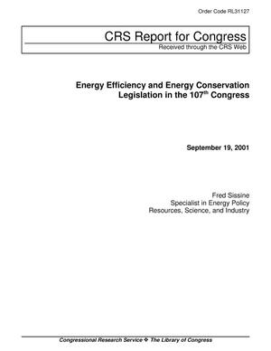 Primary view of object titled 'Energy Efficiency and Energy Conservation Legislation in the 107th Congress'.