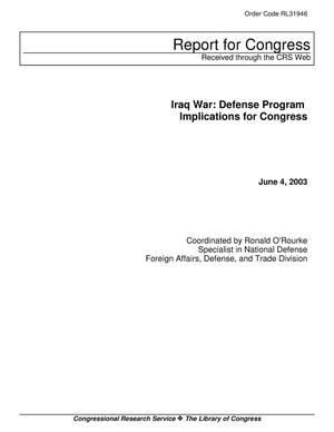 Primary view of object titled 'Iraq War: Defense Program Implications for Congress'.